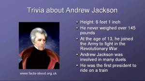 Andrew Jackson trivia